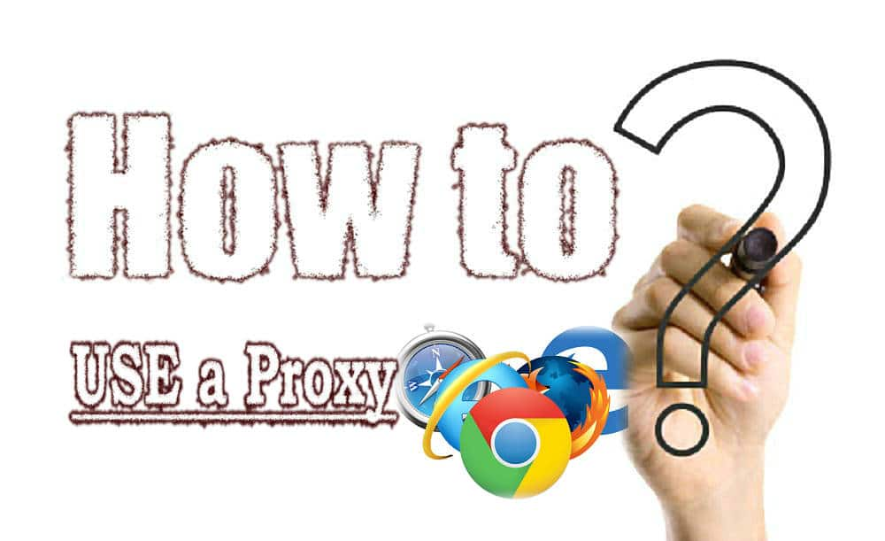How to use a proxy in the different browsers