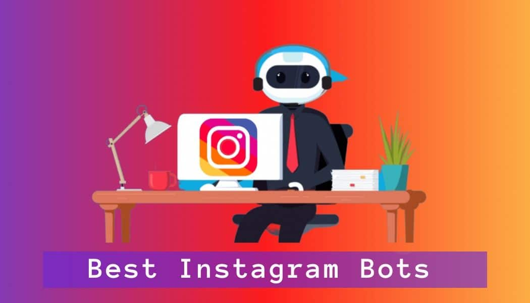 Best Instagram Bots