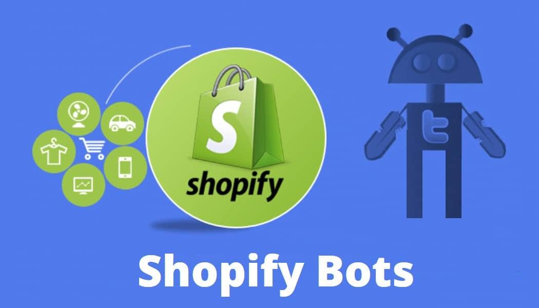 Shopify bots