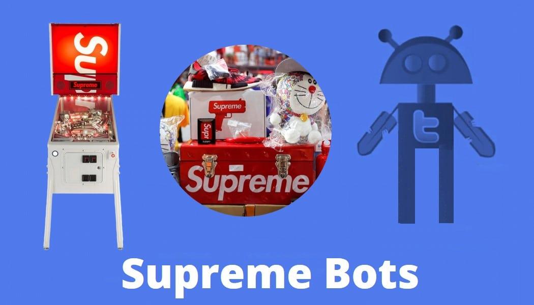 Supreme Bots