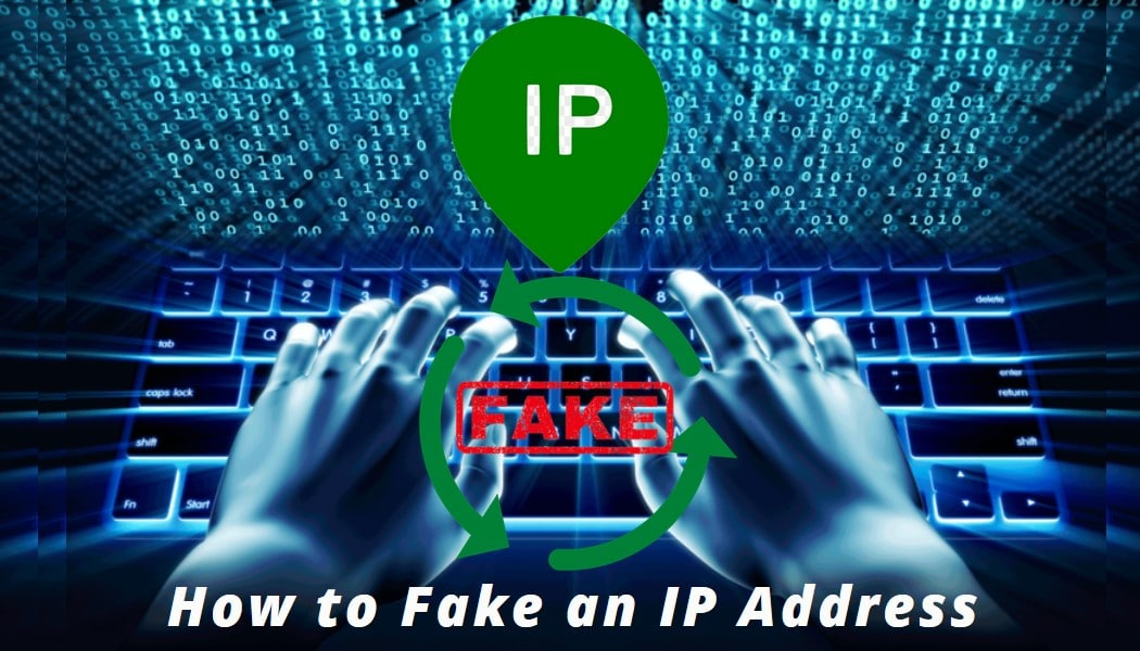 fake an IP address