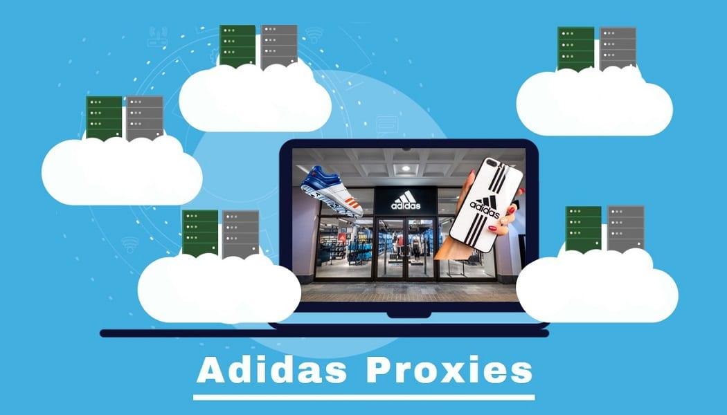 Best Adidas Proxies